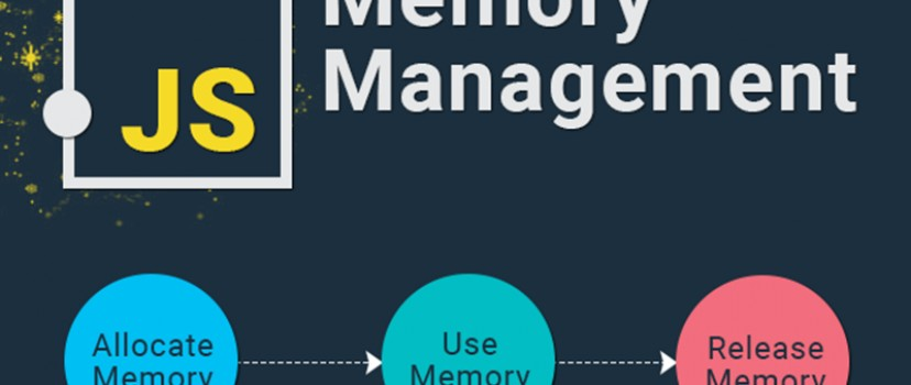 Quản lý bộ nhớ trong Javascript