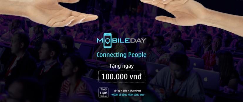 [Hạn chót 11/05] Mobile Day năm nay – Bạn sẽ không còn cô đơn