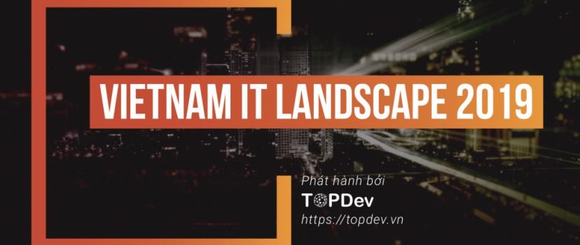 Tình hình tuyển dụng IT Việt Nam 2019: Nhu cầu nhân sự CNTT cao nhất trong lịch sử!